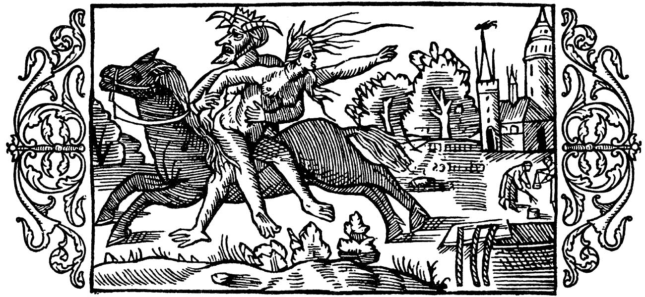 On the Punishment of Witches. This woodcut illustrates a story of a witch